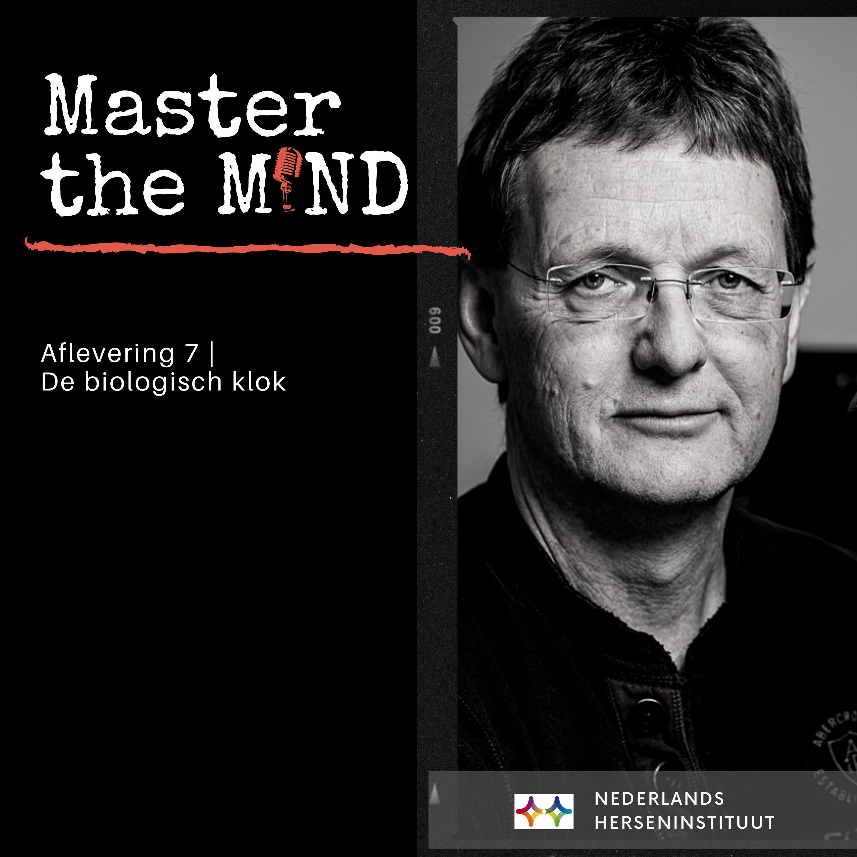 Omslag van de podcast aflevering met een portretfoto van Dries Kalsbeek en de tekst Aflevering 7 - De biologische klok
